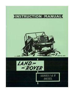 Land Rover Series 1/2 2 litre diesel Official Owners Handbook